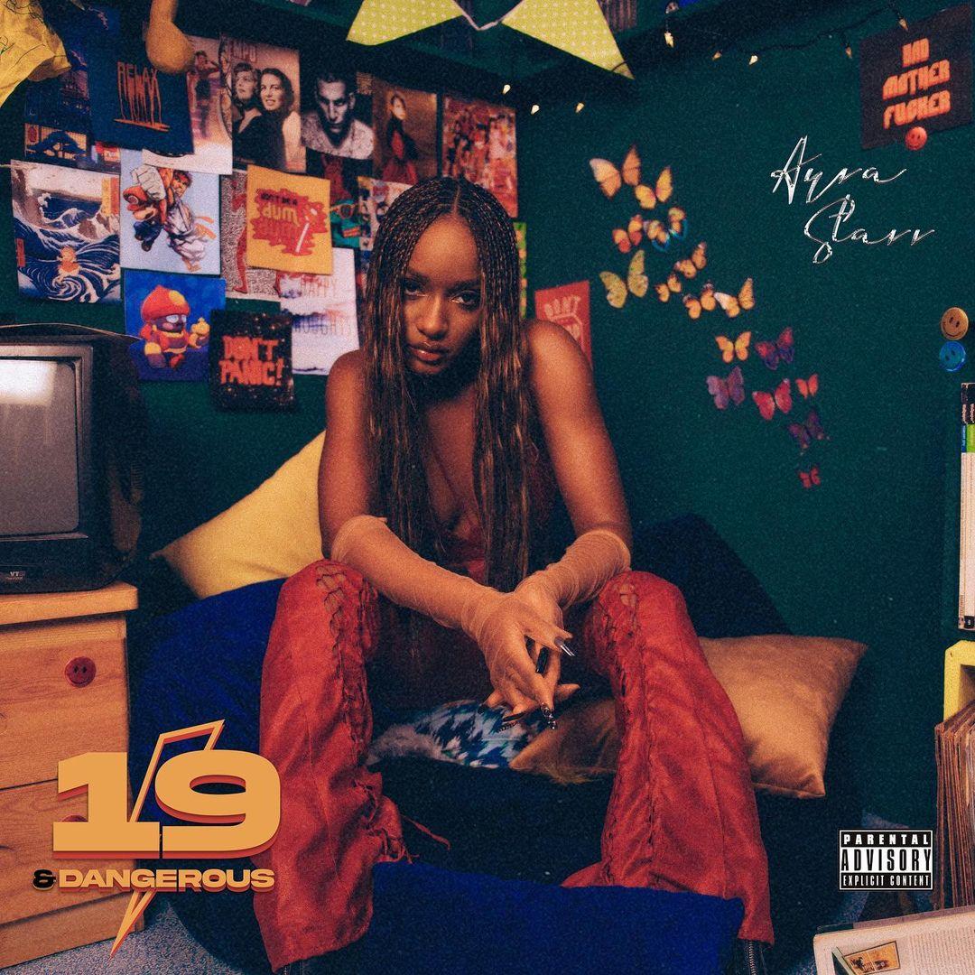 ALBUM: Ayra Starr – 19 & Dangerous