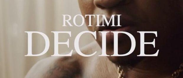 Download Rotimi Decide MP3 Download
