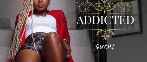 Download Guchi Addicted MP3 Download