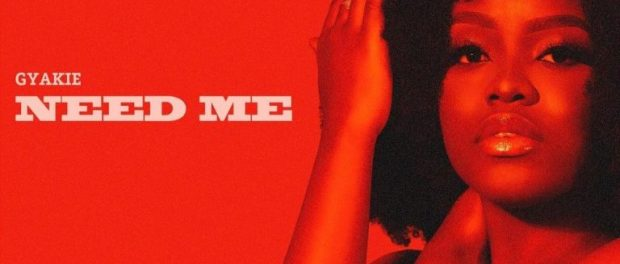 Download Gyakie Need Me MP3 Download