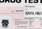 Download Naira Marley Drug Test MP3 Download
