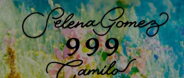 Download Selena Gomez Ft Camilo 999 MP3 Download