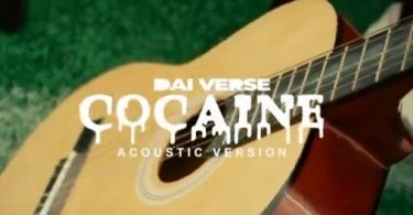Download Dai Verse Cocaine Acoustic Version MP3 Download