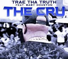 Download Trae Tha Truth Ft Baby Houston The Cru MP3 Download