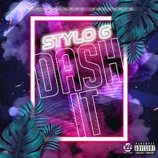 Download Stylo G Dash It MP3 Download