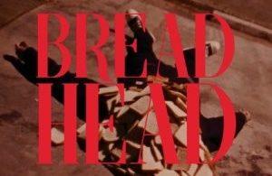 Download SahBabii Bread Head MP3 Download