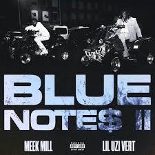 Download Meek Mill Blue Notes 2 Ft Lil Uzi Vert MP3 Download