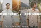 Download for KING and COUNTRY For God Is With Us Mp3 Download