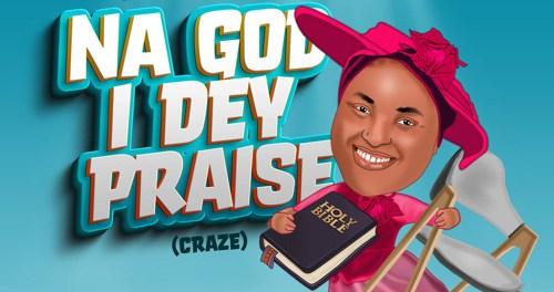 Download Chioma Jesus Na God I Dey Praise MP3 Download