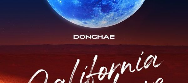 Download DONGHAE 동해 California Love Ft JENO of NCT Mp3 Download