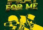 Download K Kash & Otega – Pray For Me MP3 Download