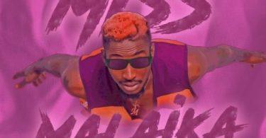Download MK60 Miss Malaika MP3 Download